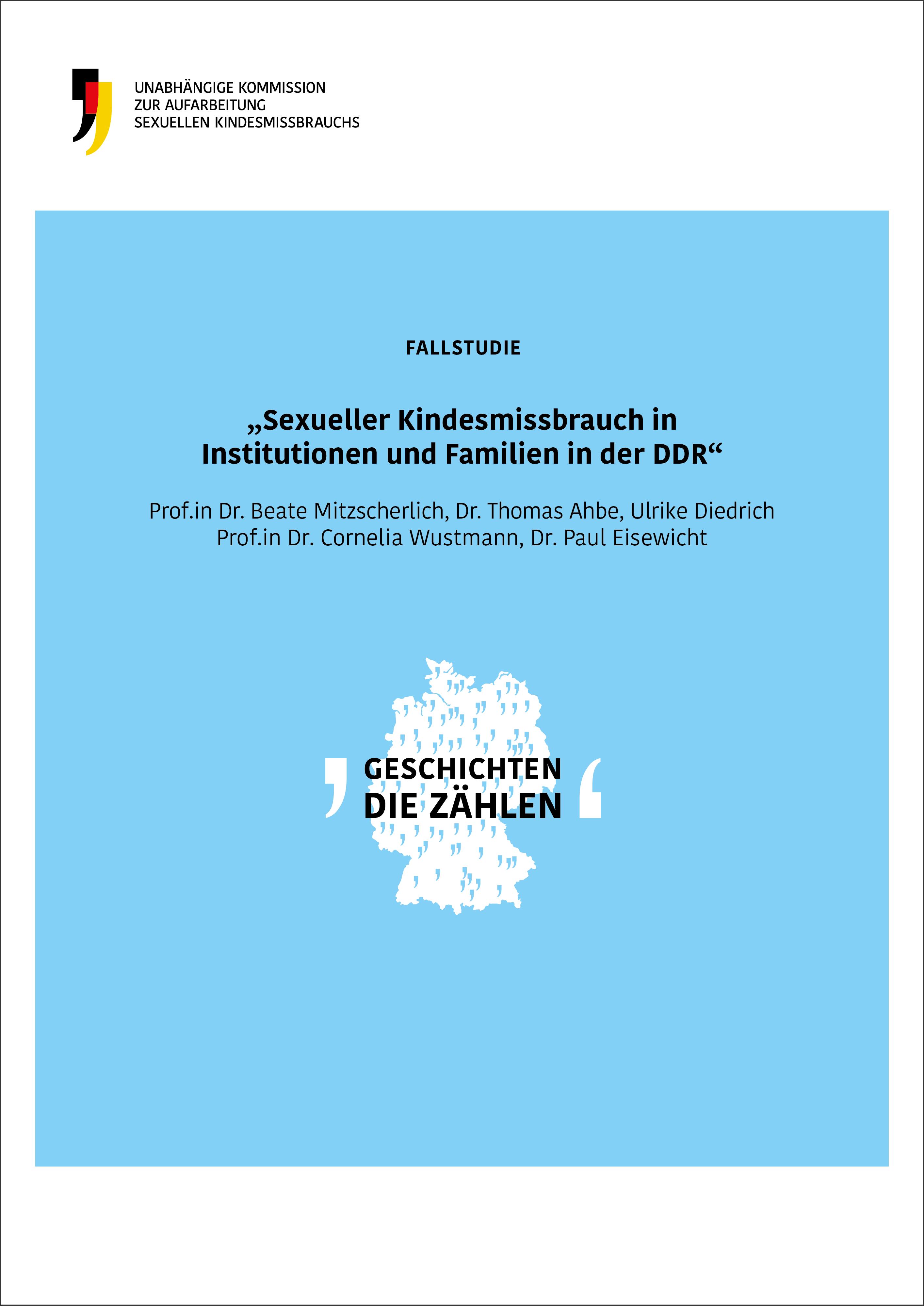 Cover der Fallstudie Sexueller Kindesmissbrauch in Institutionen und Familien in der DDR