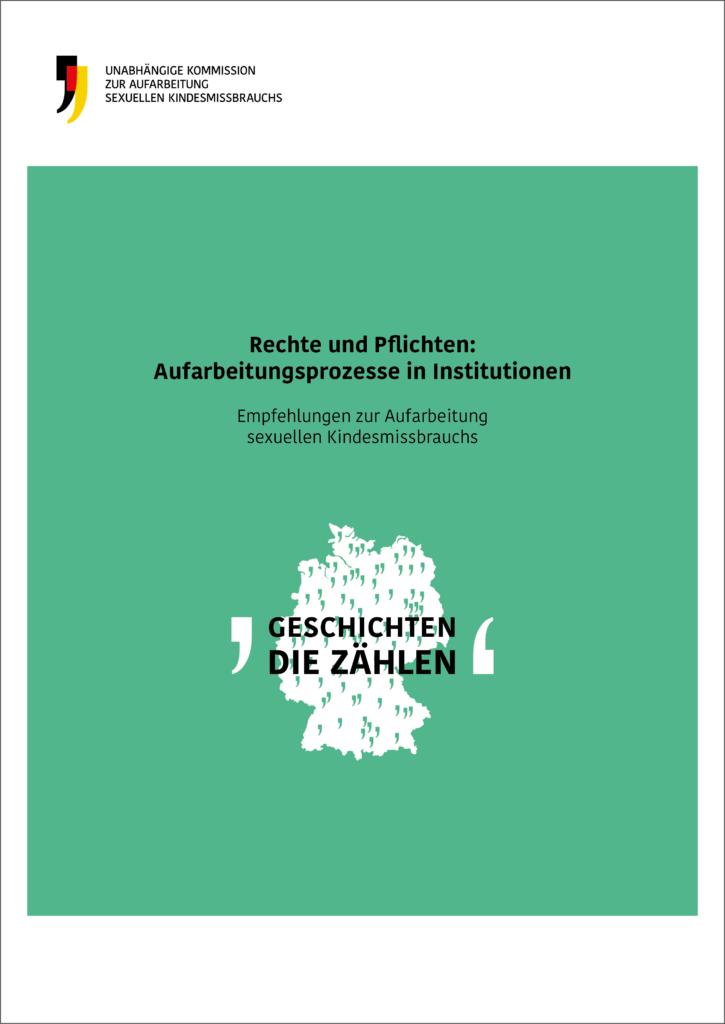Das ist das Cover der Empfehlung Rechte und Pflichten: Aufarbeitungsprozesse in Institutionen.