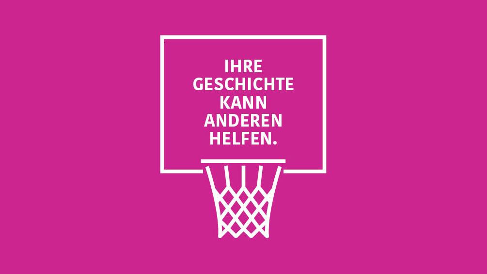 Basketballkorb und Text: Ihre Geschichte kann anderen helfen.