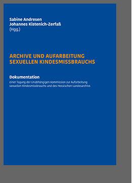 """Coverbild des Bandes """"Archive und Aufarbeitung"""""""