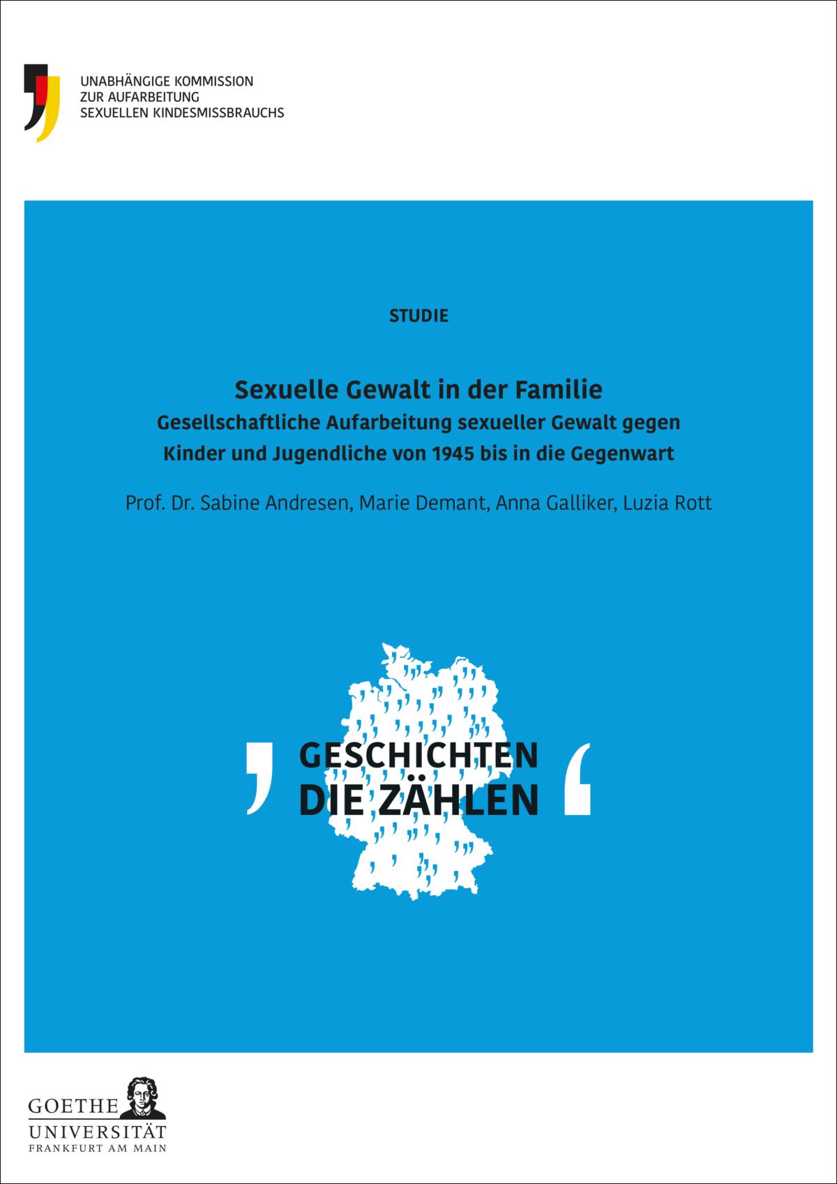 """Umschlag der Studie """"Sexuelle Gewalt in der Familie"""". Auf einem blauen Hintergrund ist der Titel der Studie und eine weiße Deutschlandkarte mit vielen Anführungszeichen und dem Schriftzug Geschichten die zählen."""